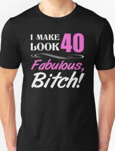 Fabulous 40th Birthday T-Shirt Unisex T-Shirt