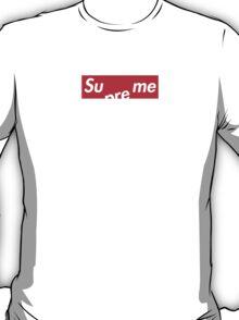 Sue Me - Supreme OG T-Shirt