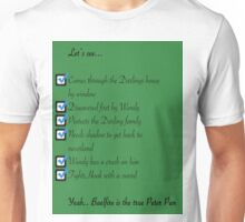 Whose the real Peter Pan Unisex T-Shirt