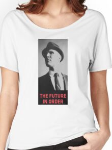 The Future in Order fringe tribute Women's Relaxed Fit T-Shirt