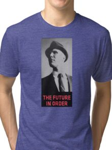 The Future in Order fringe tribute Tri-blend T-Shirt