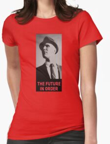 The Future in Order fringe tribute Womens Fitted T-Shirt