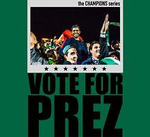 vote for prez Unisex T-Shirt
