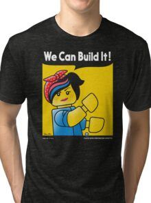WE CAN BUILD IT! Tri-blend T-Shirt