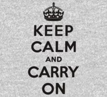 Keep Calm and Carry On - Black Font by Cody Ayers