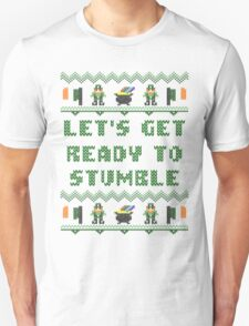 Let's Get Ready to Stumble St Patricks Day T Shirt T-Shirt