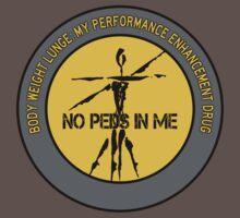 Body Weight Lunge - My Performance Enhancement Drug One Piece - Short Sleeve