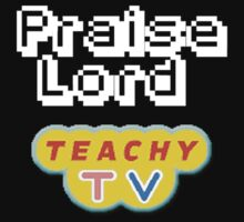 Praise Lord Teachy Tv by ChrisPosadas