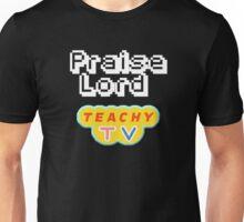 Praise Lord Teachy Tv Unisex T-Shirt