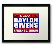 Raylan for Sheriff Framed Print