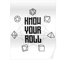 Know Your Roll - Black Poster