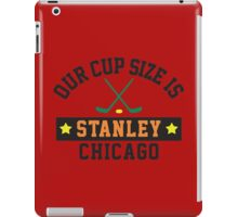 Chicago's Cup Size Is Stanley iPad Case/Skin