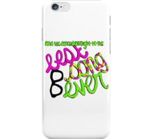 Best Song Ever lyric drawing iPhone Case/Skin