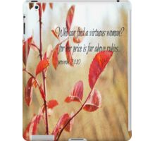 Virtuous Woman Proverbs iPad Case/Skin