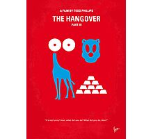 No145 My THE HANGOVER Part III minimal movie poster Photographic Print