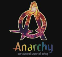 Anarchy - Our Natural State Of Being by Dooda Creations