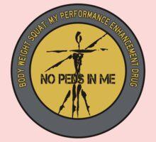 Body Weight Squat - My Performance Enhancement Drug Baby Tee