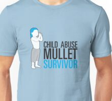 Child Abuse Mullet Survivor Unisex T-Shirt