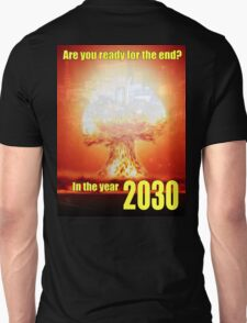 The End of Time? 2030 T-Shirt