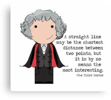 Doctor Who Third Doctor quote  Canvas Print