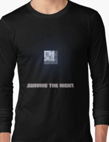 Survive the Night Long Sleeve T-Shirt