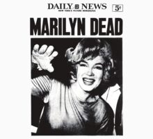 Marilyn Monroe - DEAD - Newspaper by leviw94