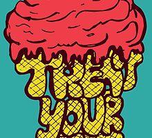 Treat Yo Self! by Octopusiscool