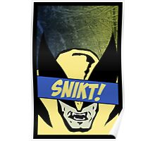 Wolverine Snikt! Poster