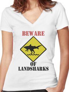 BEWARE - Landsharks!! Women's Fitted V-Neck T-Shirt