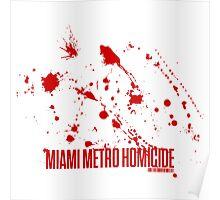 Miami Metro Homicide Poster