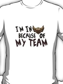 Bronze because of my team! T-Shirt