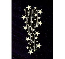 Happy Birthday To You - meteor  Photographic Print
