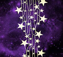 Happy Birthday To You - purple space by MrsTreefrog