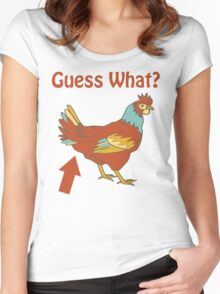 Guess What? Chicken butt Women's Fitted Scoop T-Shirt