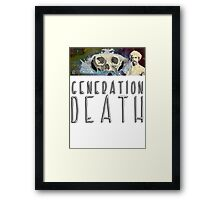 Generation Death. Framed Print