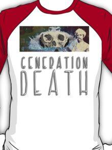 Generation Death. T-Shirt