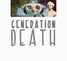 Generation Death. Unisex T-Shirt