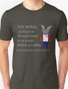 never follow a cute rabbit ever Unisex T-Shirt