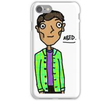 Abed Nadir  iPhone Case/Skin