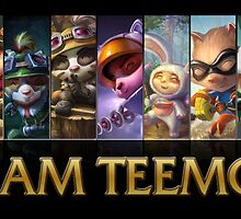 I am Teemo poster. by Nick Halls