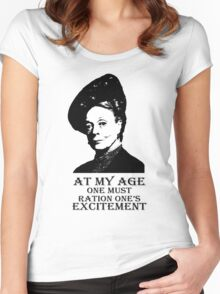 At my age one must ration one's excitement Women's Fitted Scoop T-Shirt