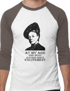 At my age one must ration one's excitement Men's Baseball ¾ T-Shirt