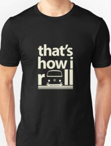 How I Roll Early Bay Cream T-Shirt