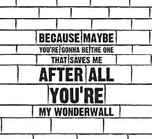 Wonderwall by bubbliciousart