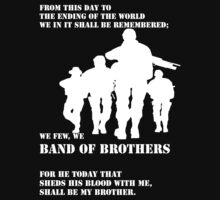 We few, we BAND OF BROTHERS by RAR343