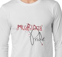 Mudblood Pride (version 2, black) Long Sleeve T-Shirt