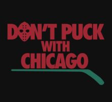 Don't Puck With Chicago by geekingoutfitte