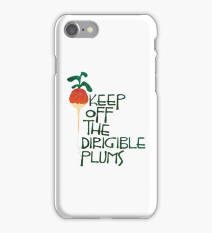 Keep Off the Dirigible Plums iPhone Case/Skin