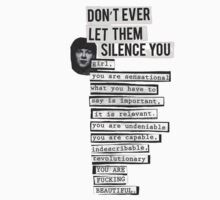 DONT EVER LET THEM SILENCE YOU - RIOT GRRRL by Luckythelab