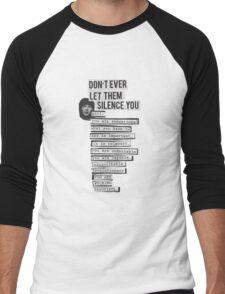 DONT EVER LET THEM SILENCE YOU - RIOT GRRRL Men's Baseball ¾ T-Shirt